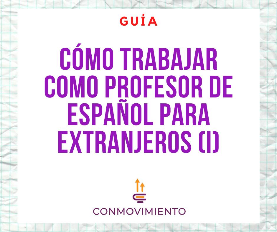 Pros y contras de trabajar como profesor de español para extranjeros