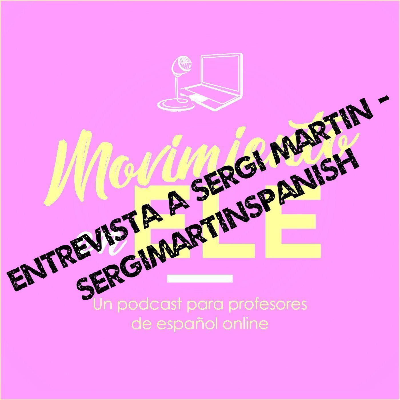 La vida de un profesor de español Youtuber – Entrevista a Sergi Martín (SergiMartinSpanish)