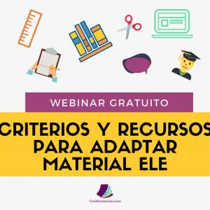 Criterios y recursos para adaptar material ELE