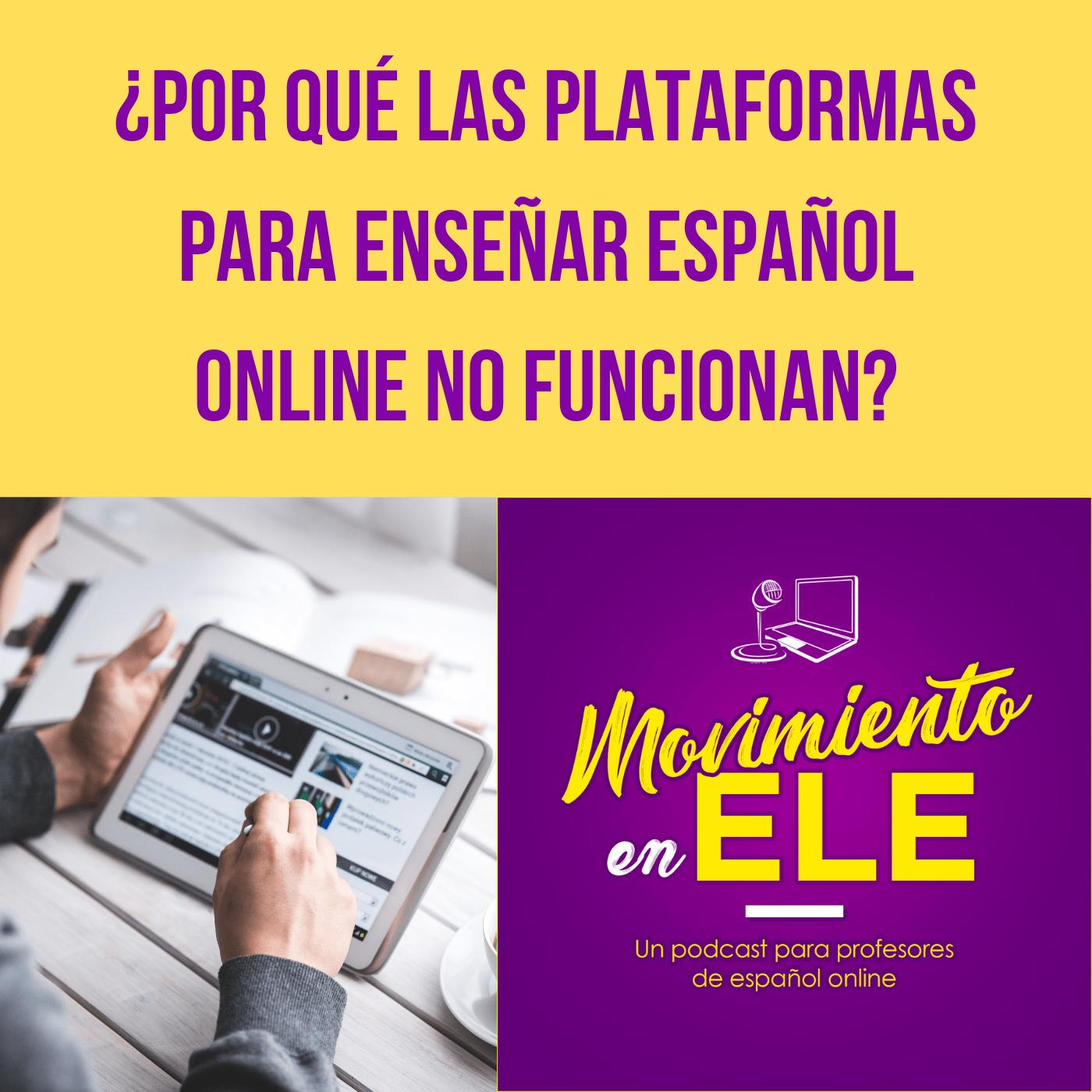 ¿Por qué las plataformas para enseñar español online (Italki, Verbling…) no funcionan?