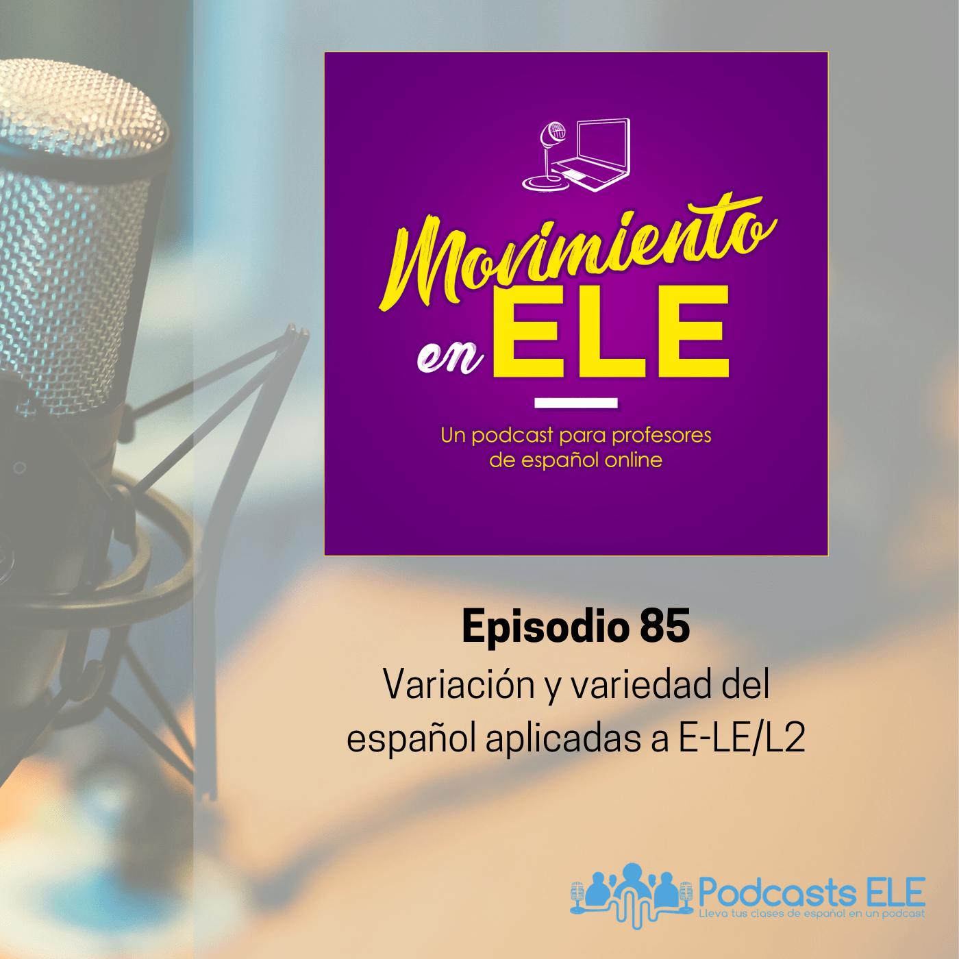 Variación y variedad del español aplicadas a E-LE/L2