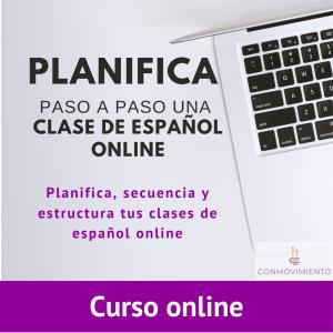 planifica paso a paso una clase de español online