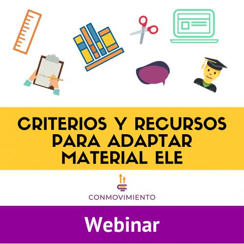 criterios y recursos para adaptar material didactico ele webinar