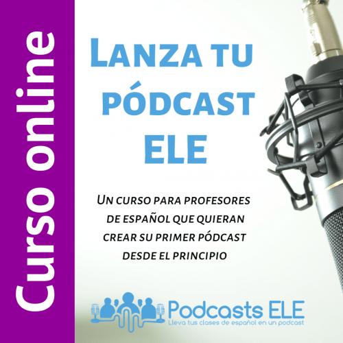 lanza tu podcast ele curso online
