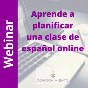 webinar aprende a planificar una clase de español onlin