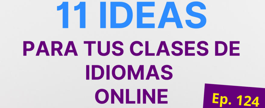 11 ideas para tus clases de idiomas online con Zoom