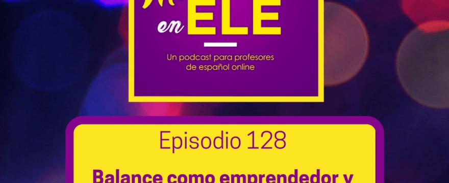 Balance de mi vida como emprendedor y profesor de español online 2020